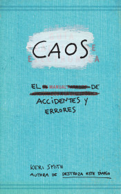 Caos. Manual de accidentes y errores