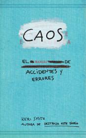 Caos. Manual de accidentes y errores
