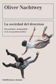 La sociedad del descenso