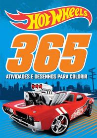 Hot Wheels. 365 actividades y diseños para colorear