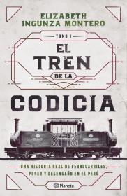El tren de la codicia